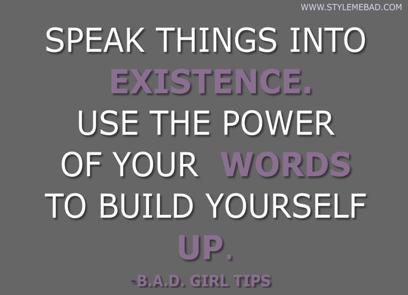 Speak Things Into Existence Bad Girl Lifestyle Uplifting