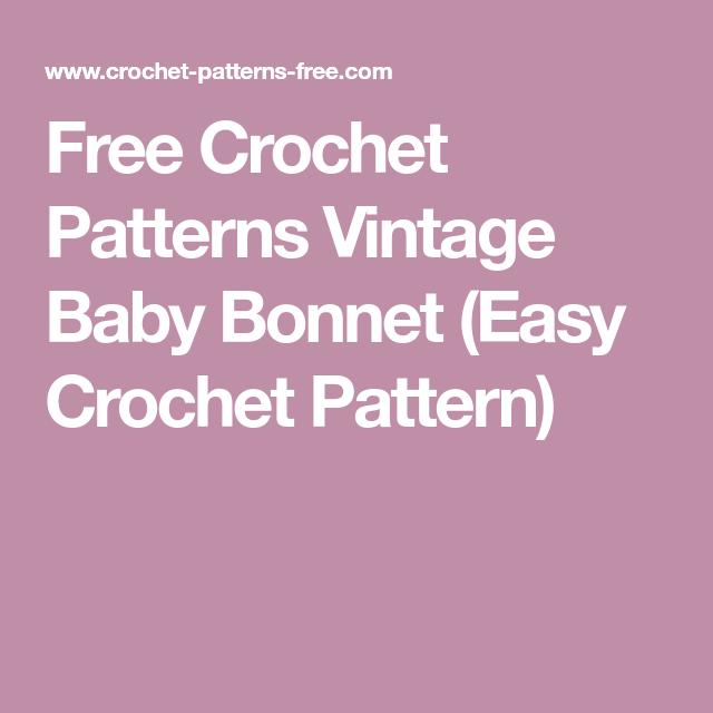 Free Crochet Patterns Vintage Baby Bonnet (Easy Crochet Pattern) en ...