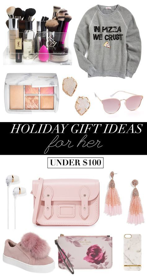 Holiday Gift Ideas For Her Under 100 Christmas Gift Guide For Women Gifts For Women Under 100 Chri Gifts For Teens Romantic Gifts For Her Holiday Gifts