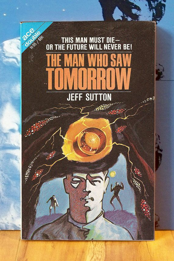 1968 Ace SciFi Double The Man Who Saw by AtomicFros… | the