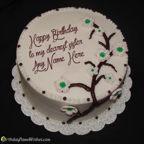 Homemade Birthday Cake For Sister With Name Editor Generator