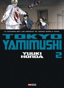 Découvrez Tokyo Yamimushi, Tome 2, de Yûki Honda sur Booknode, la communauté du livre