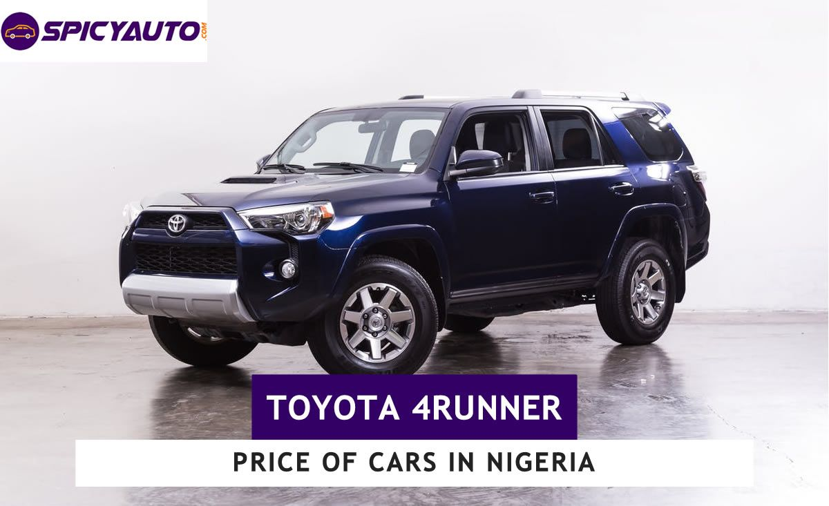 Price Of Toyota 4runner Cars For Sale In Nigeria Update 2020 Toyota 4runner 4runner Cars For Sale