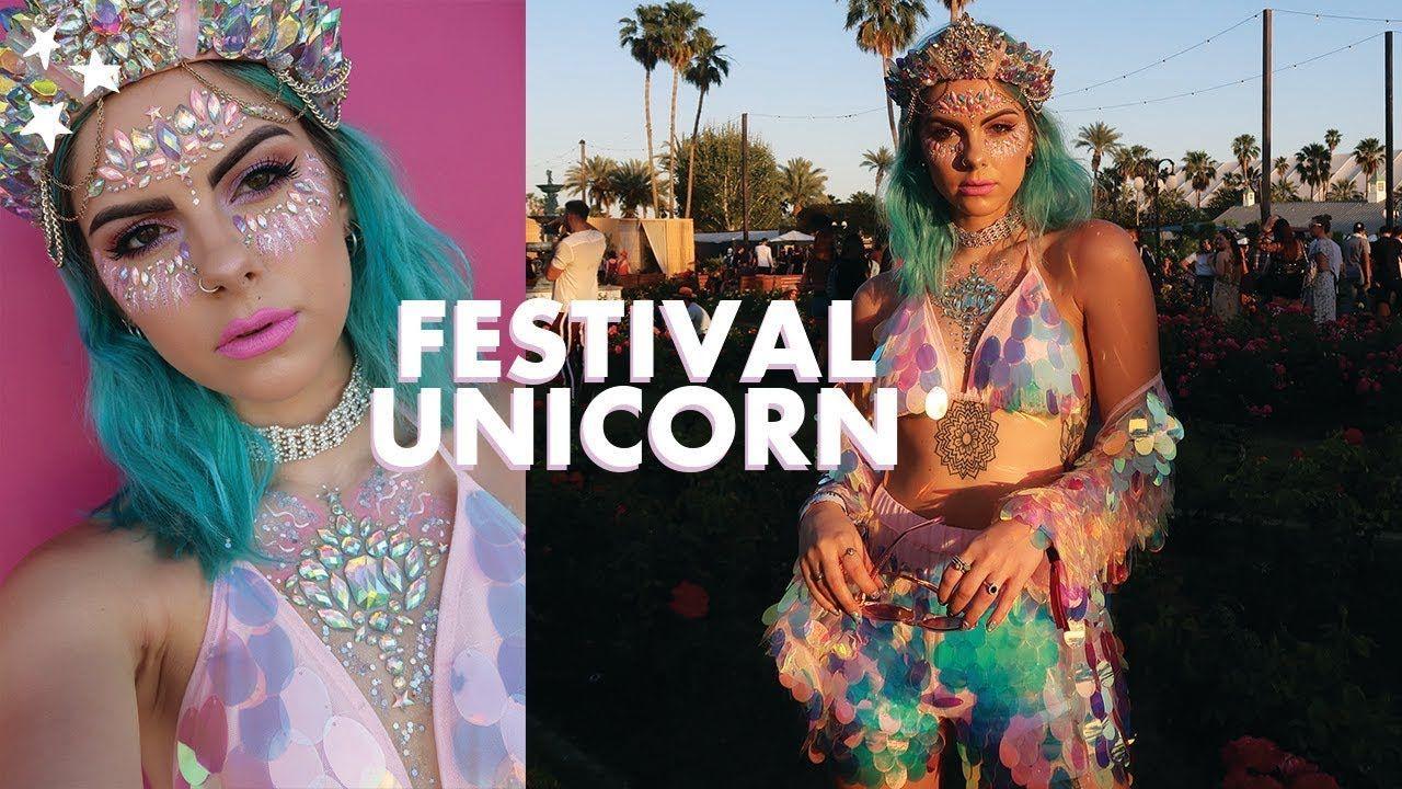 UNICORN FESTIVAL MAKEUP GRWM COACHELLA YouTube