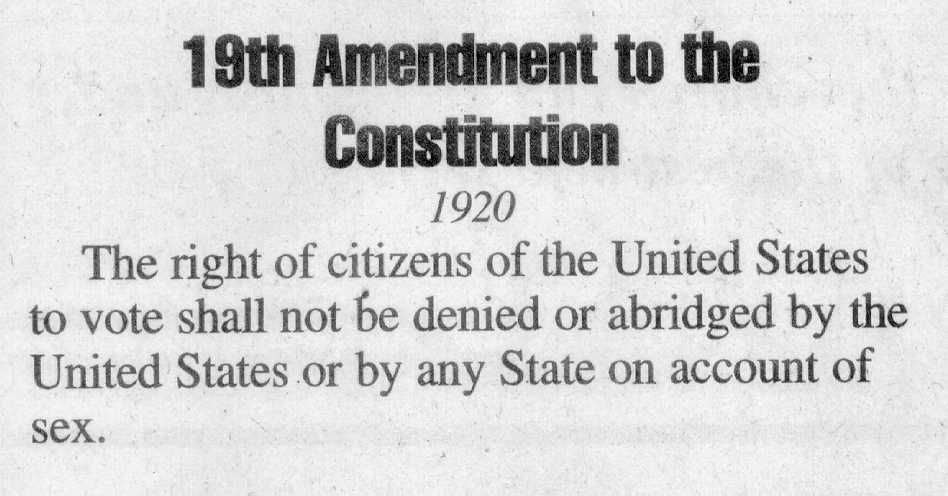 The 19th Amendment. Became part of the constitution on August 18 ...