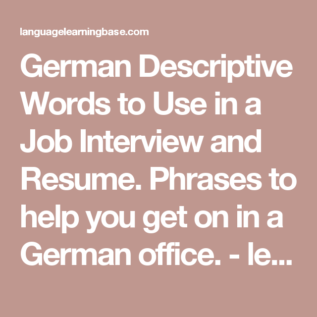 German Descriptive Words To Use In A Job Interview And