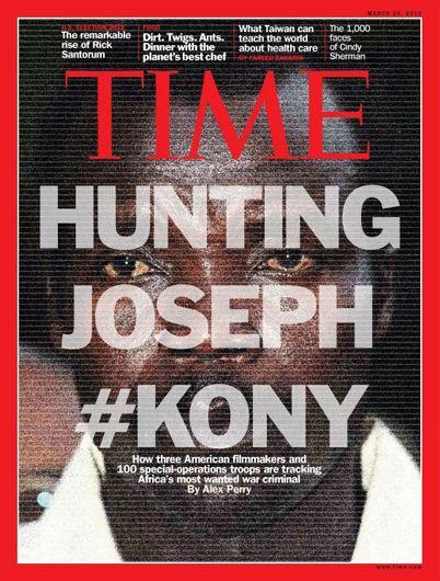 Revista Time (EEUU) - 26 de marzo de 2012: La cacería de Joseph Kony, el sanguinario ugandés y blanco de la Corte Penal Internacional por crímenes de guerra y reclutamiento forzoso de menores de edad. Edición para Europa, Medio Oriente y África.
