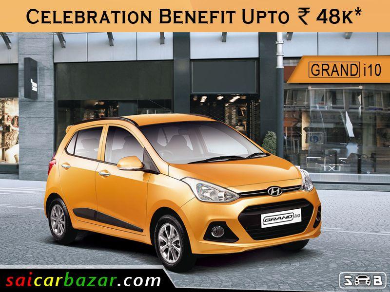 Get Benefits Upto 48k On Grand I10 Www Saicarbazar Com