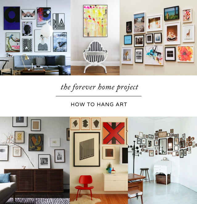 How To Hang Art how to arrange art: the forever home project | gallery wall