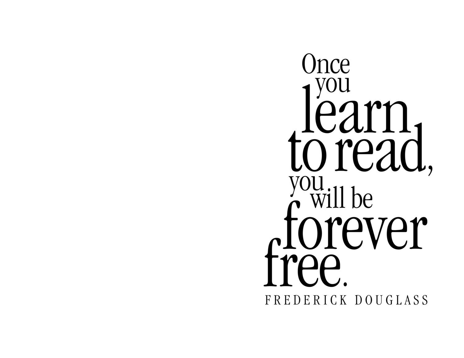 Graduation Greeting Card Once You Learn To Read You Will Be Forever Free Frederick Douglass Moder Graduation Greetings Original Greeting Card Learn To Read