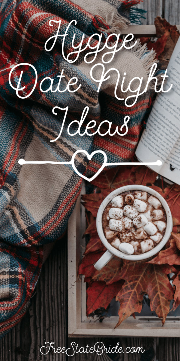 Get Cozy With A Hygge Inspired Date Night Free State Bride Hygge Scandinavian Inspired Date Night
