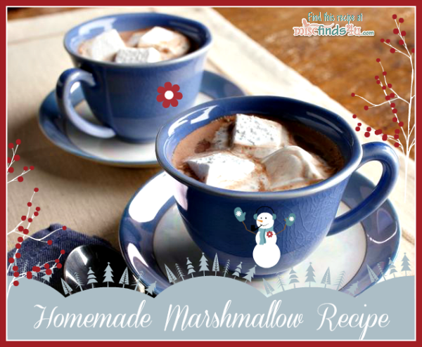 Recipes: Easy Homemade Marshmallows Recipe without additives, preservatives, or coloring. Just a few simple ingredients and a treat or great gift