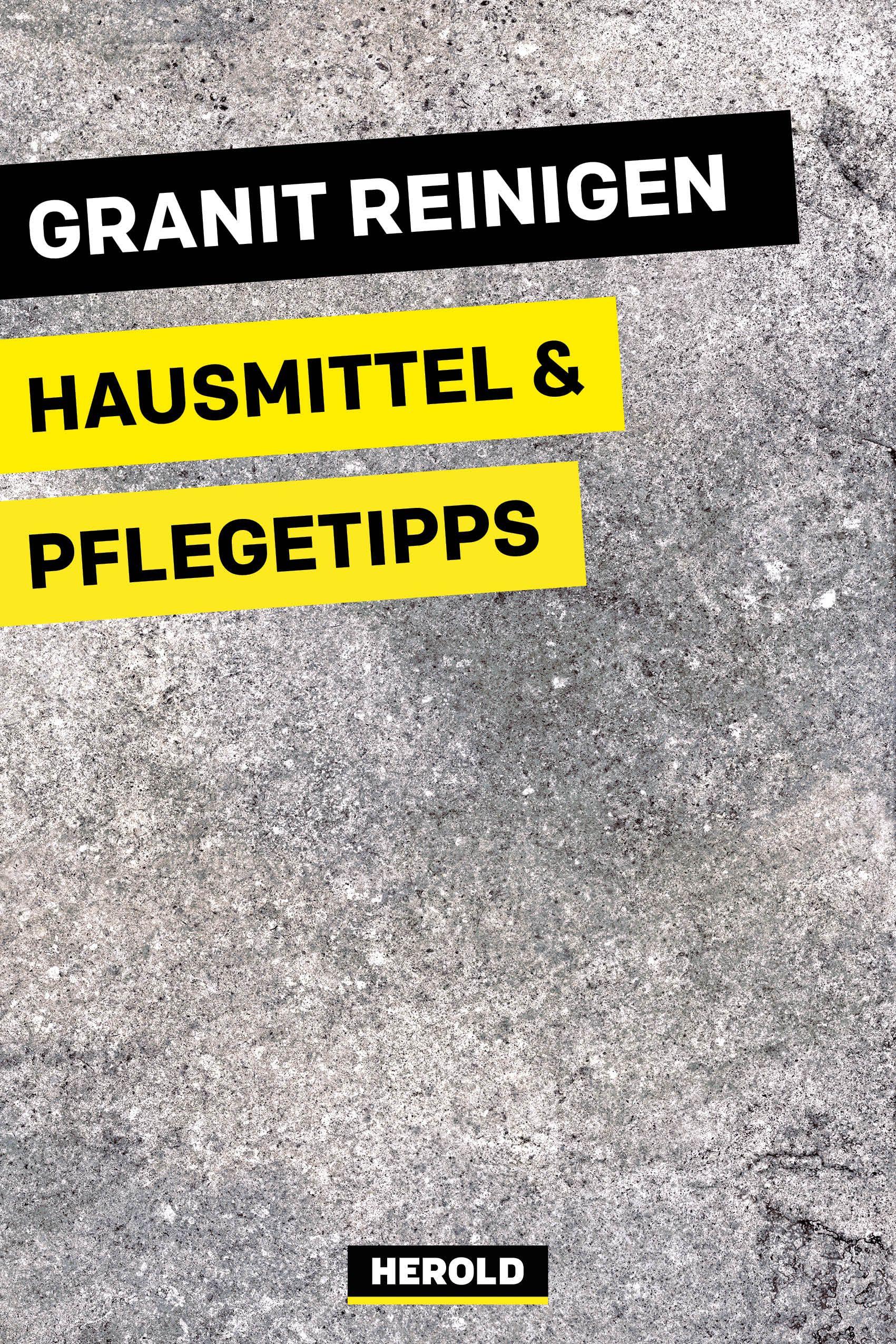 Granit Reinigen Hausmittel Pflegetipps Granit Reinigen Granit Reinigen