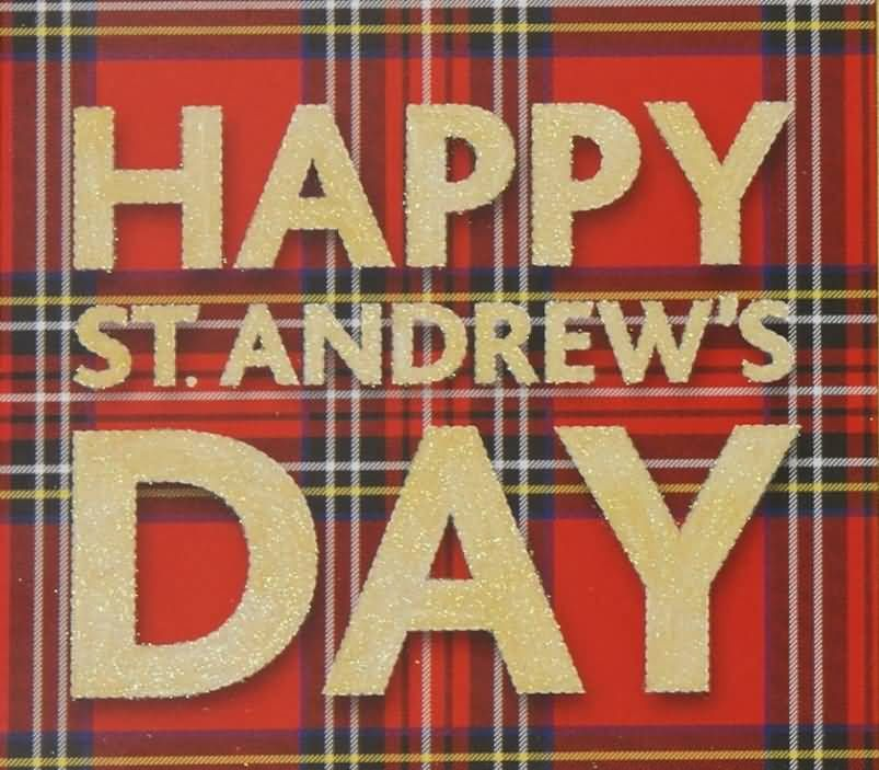 Wishing all my fellow country men and women a very happy st andrews country men m4hsunfo