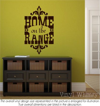 vinyl wall art - quote - home on the range - vinyl lettering - decal