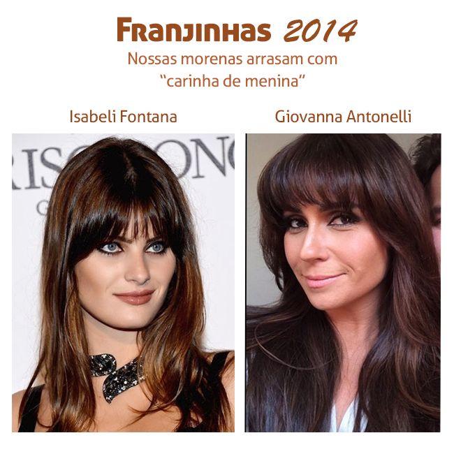 As nossas amadas franjinhas voltaram com tudo! Olha como ficaram lindas Isabeli Fontana e Giovanna Antonelli. #franjas #cabelo #morenas #isabelifontana #giovannaantonelli