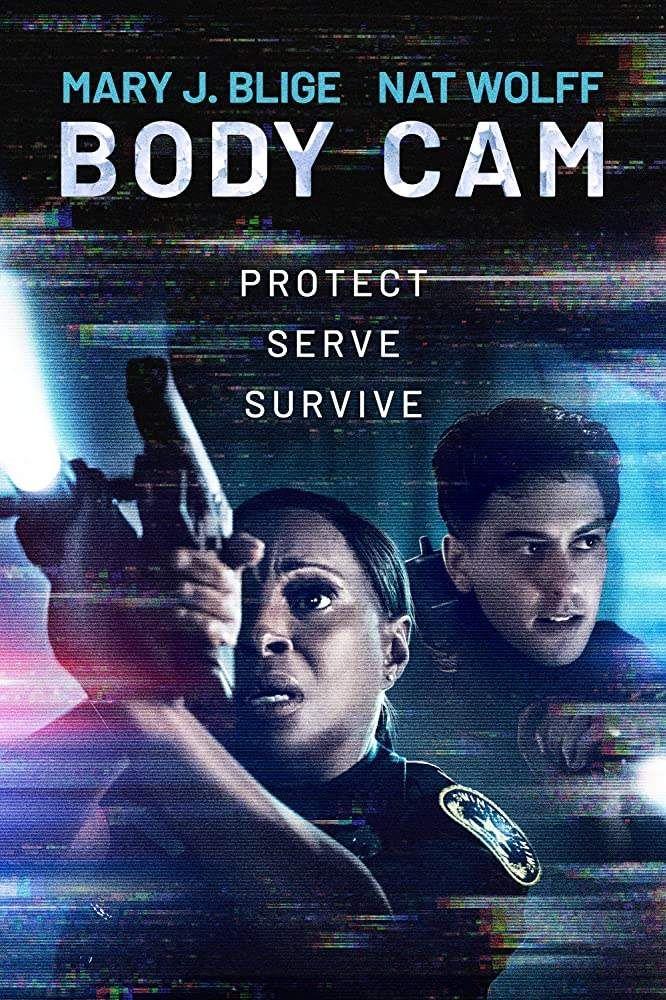Body Cam 2020 Horror Thriller Dir Malik Vitthal Mary J 2020 Movies Nat Wolff