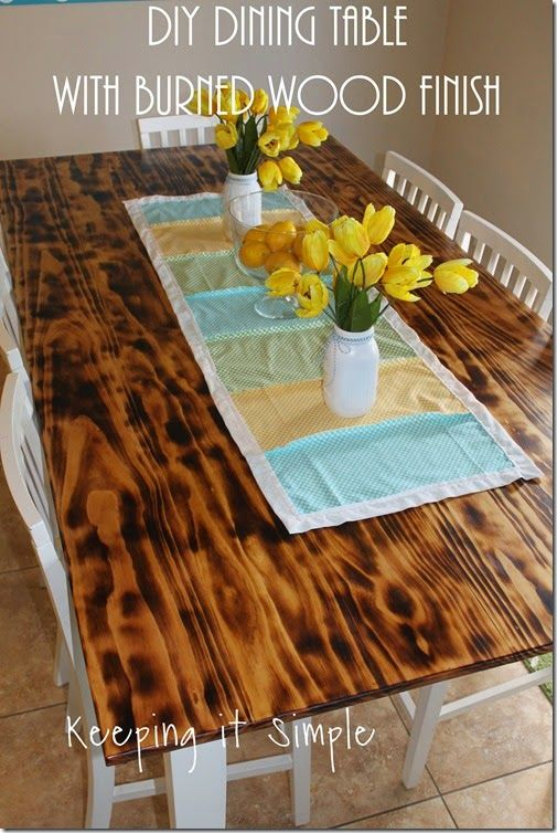 Diy Dining Table With Burned Wood Finish Using A