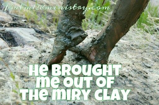 "6 Replies to ""He Lifted Me Up From The Miry Clay"""
