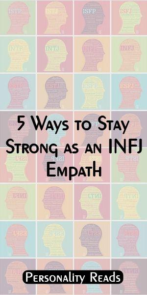 5 Ways to Stay Strong as an INFJ Empath #ISTJ #ISTP #ISFJ