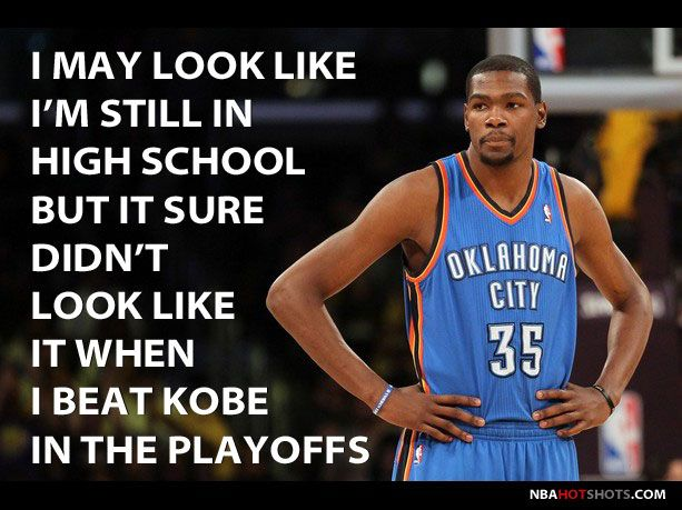 Funny Pictures Of Nba Players With Quotes: Kevin-durant Hahha Kobe Ain't Got Nothin On Durant#thunder