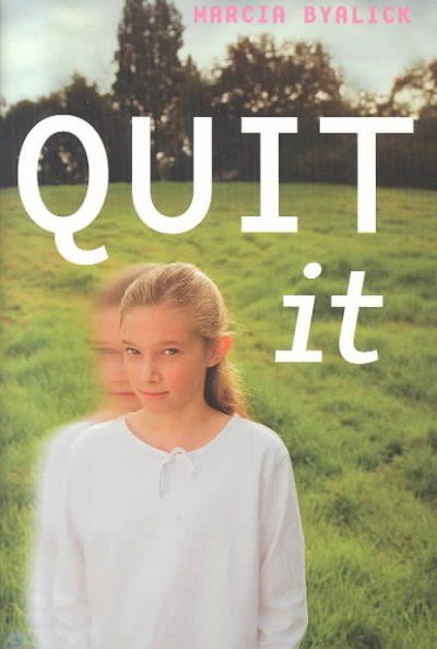 Quit It By Marcia Byalick  Books For Teens, Books To Read -7870