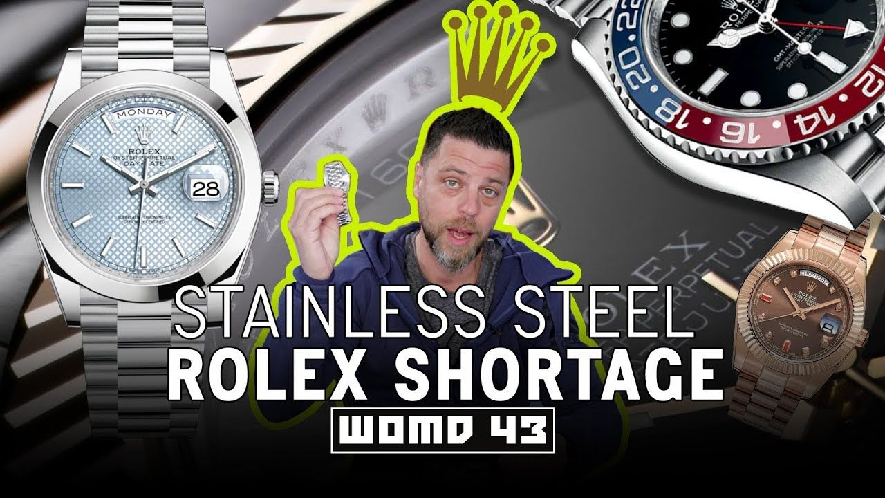 WOMD 43 | Why There Is a Stainless Steel Rolex Shortage #stainlesssteelrolex