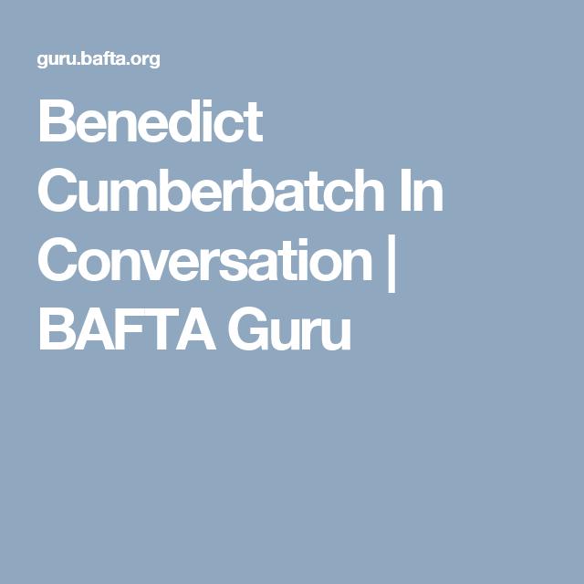 Benedict Cumberbatch In Conversation   BAFTA Guru