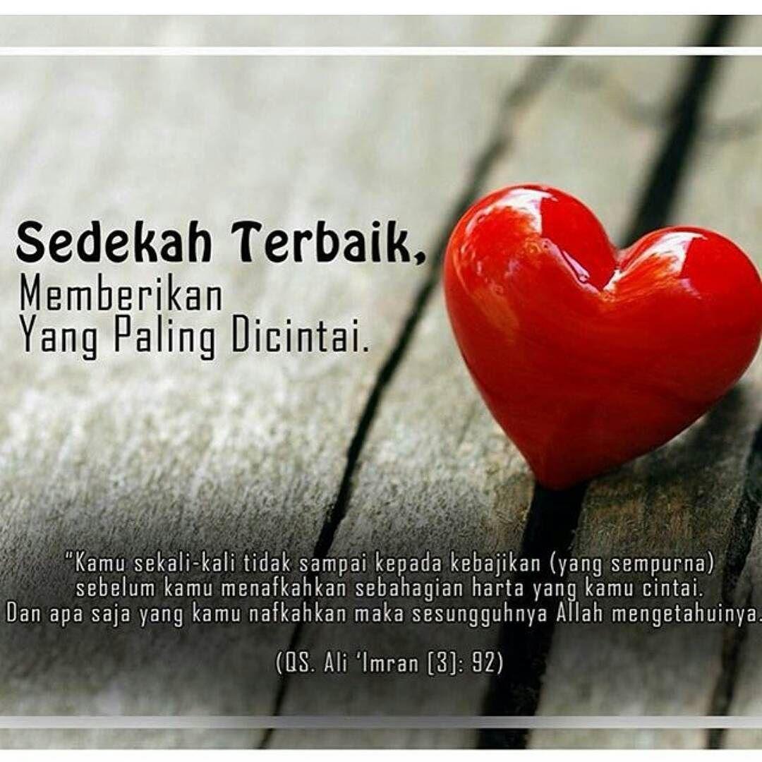 Sedekah Terbaik Memberikan Yang Paling Dicintai Allah Subhanahu