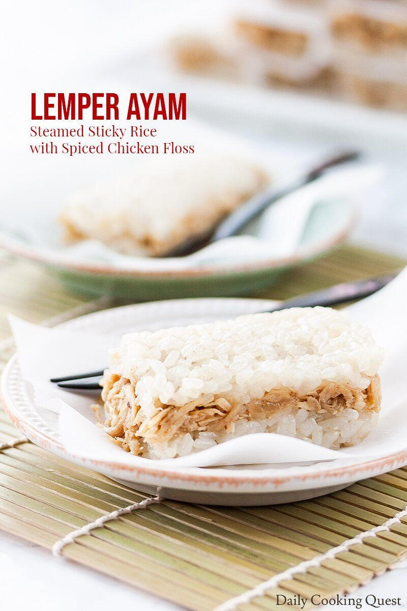 Lemper Ayam Is An Indonesian Snack Consists Of Steamed Glutinous Rice Filled With Spiced Chicken Floss And Typically Wrapp Food Chicken Spices Indonesian Food