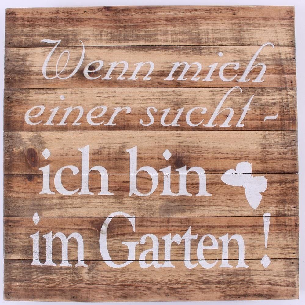 Ich Bin Im Garten Das Sieht Teuer Aus Von Wood Sign Wenn Mich Einer Sucht Ich Bin Im Garten Bezuglich Ich Bin Im Garten Garten Ideen Wohnzimmer Ideen