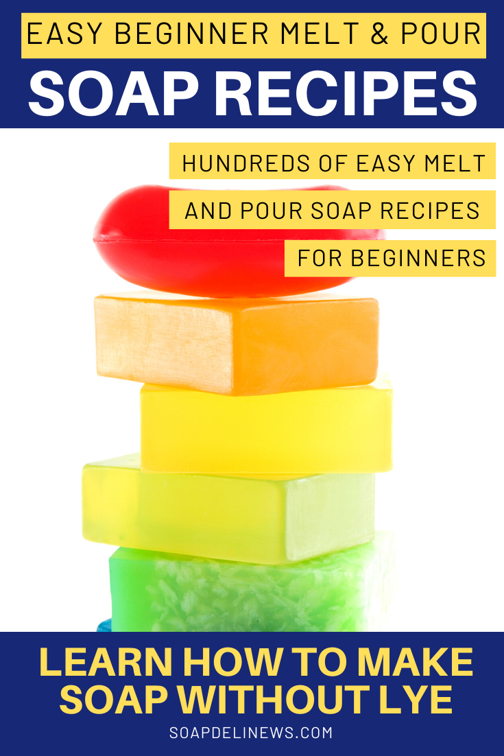 Easy melt and pour soap recipes for beginners. How to make
