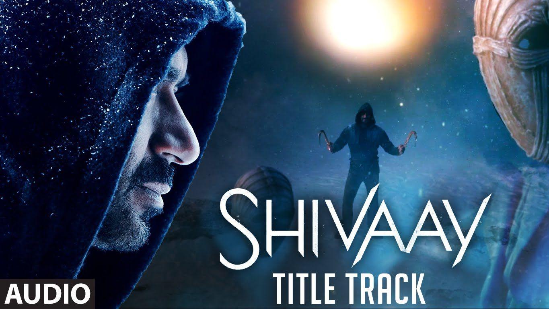 Bolo Har Har Har Full Audio Song Shivaay Title Song Ajay Devgn Audio Songs Latest Bollywood Songs Bollywood Music