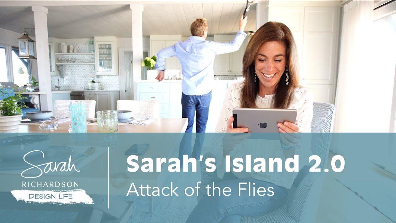 Design Life Sarah S Island 2 0 Attack Of The Flies Sarah Richardson Design Sarah Richardson Island 2