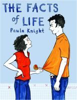 The Facts of Life RG201 .K57 2017 Galesburg Graphic Novels
