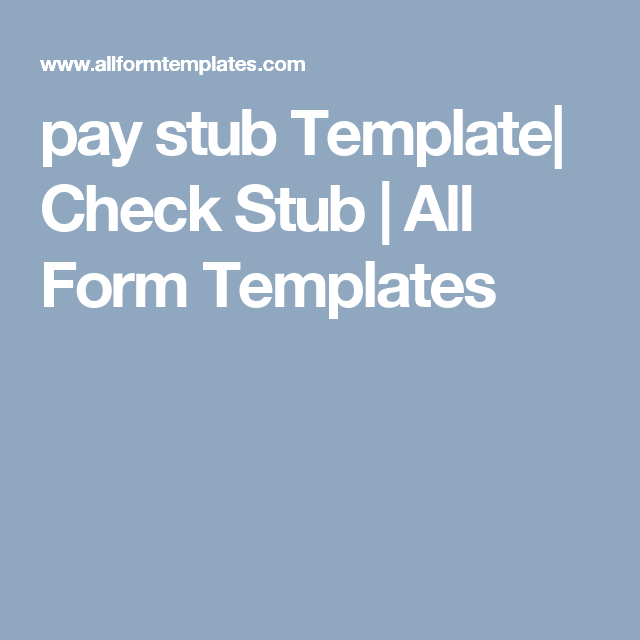 Pay Stub Template Check Stub  All Form Templates  Pay Stub
