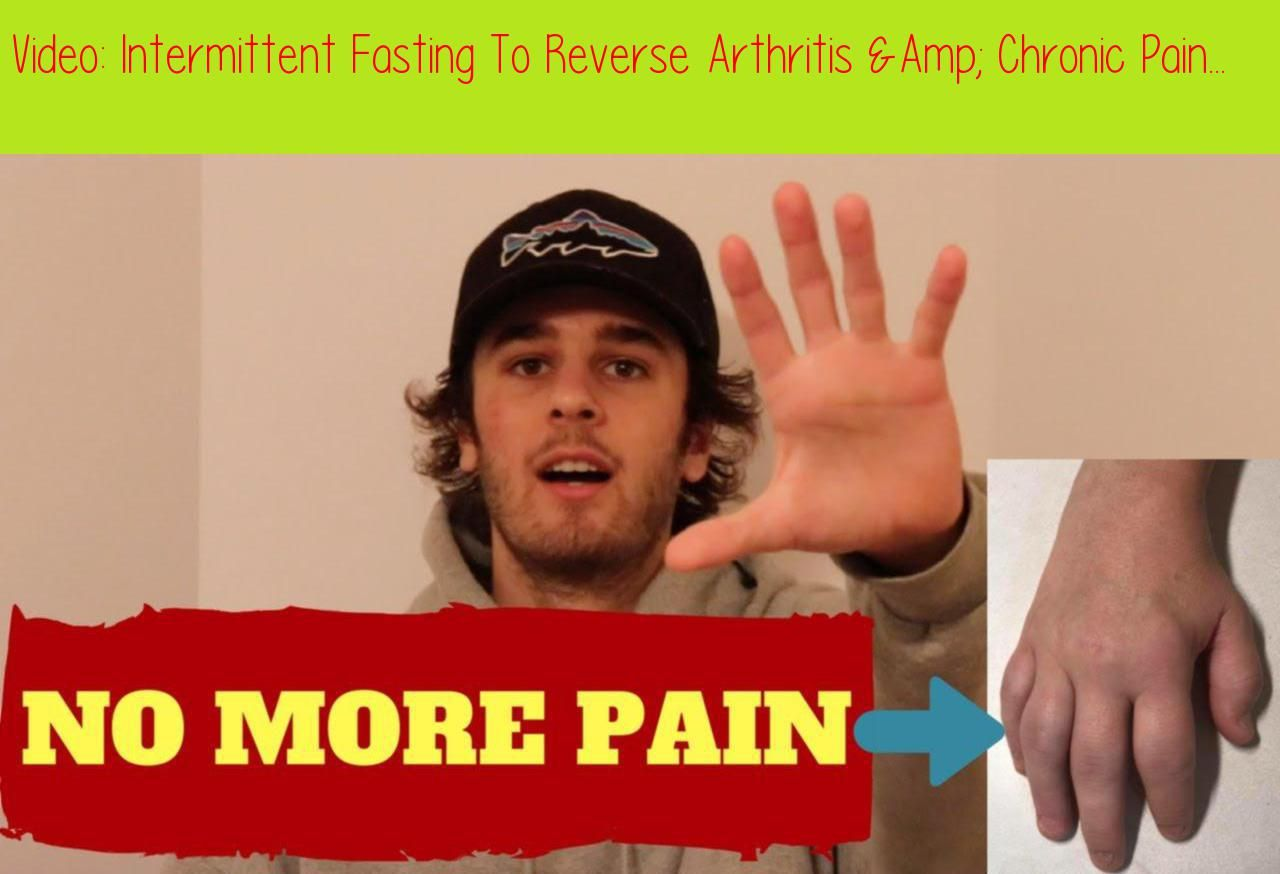 Intermittent fasting to reverse arthritis s raw wild back with another video here today talking about intermittent