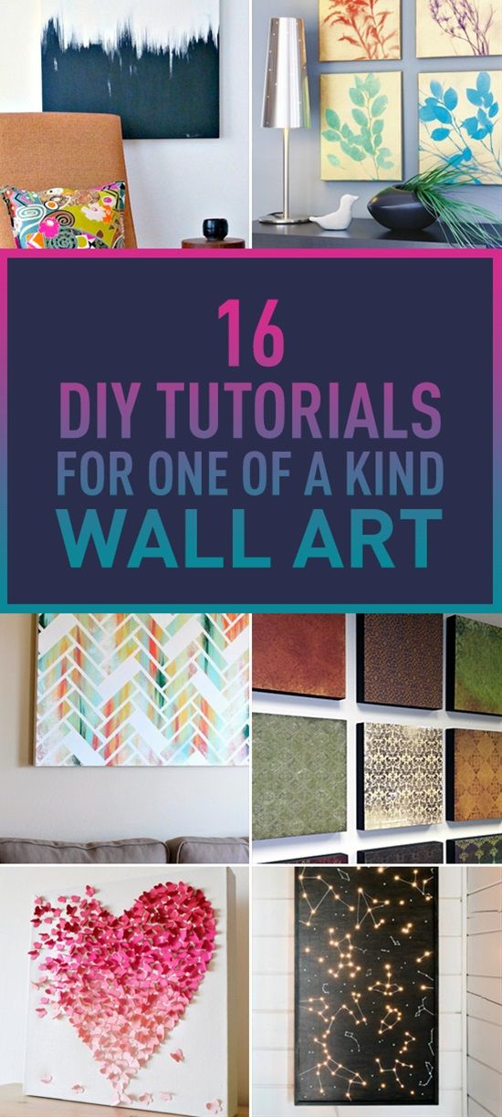 16 Easy DIY Tutorials For One Of A Kind Wall Art -   25 unique diy art