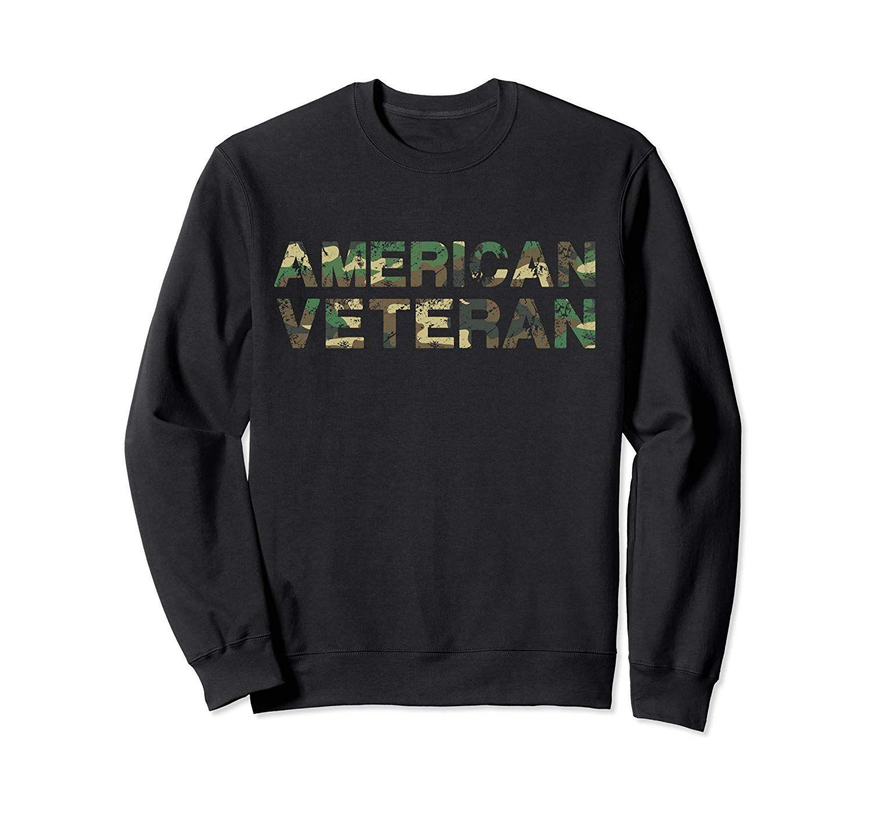 American Veteran Camouflage Veterans Day Serve With Honor Sweatshirt #veteransdayhonoring