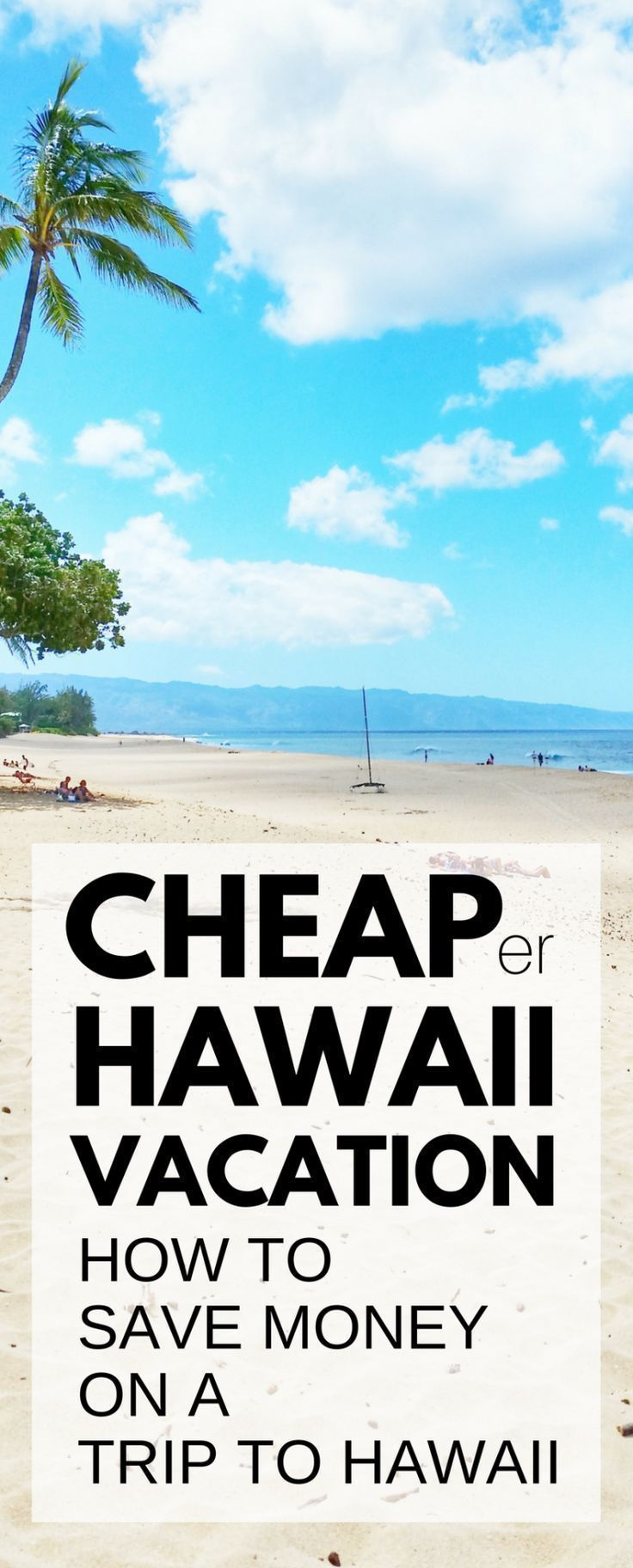 Travel tips for a cheap Hawaii vacation. How to save money