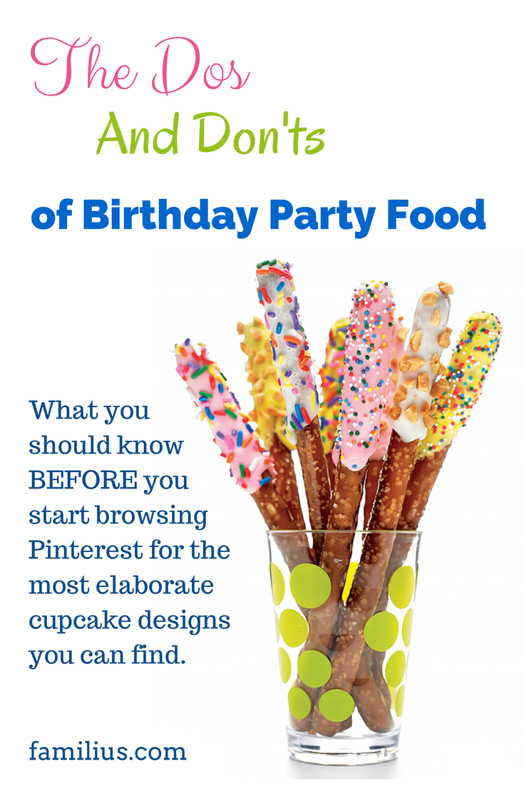 Familius | The 10 Dos and Don'ts of Birthday Party Food