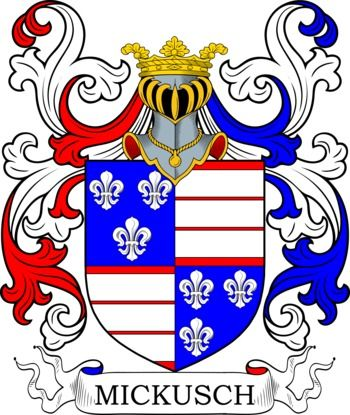 Mickusch Family Crest and Coat of Arms