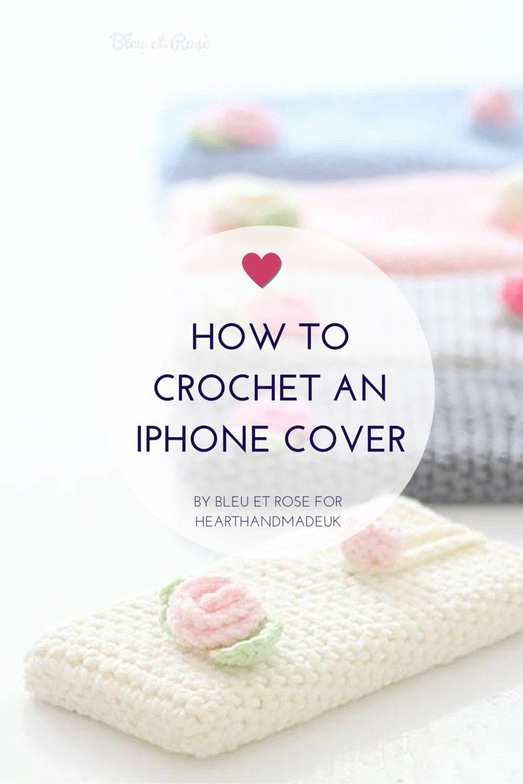 How To Create A Crochet iPhone Cover | Tejido