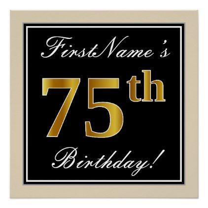 Elegant black faux gold 75th birthday name poster birthday gifts elegant black faux gold 75th birthday name poster birthday gifts party celebration custom gift ideas negle Images