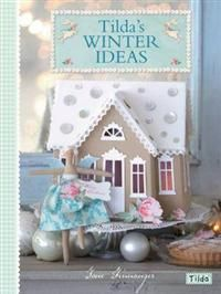 Tilda's Winter Ideas - Tone Finnanger
