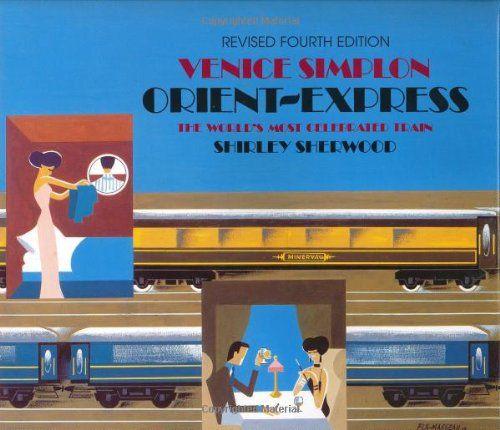 Venice Simplon Orient-Express: The World's Most Celebrate…