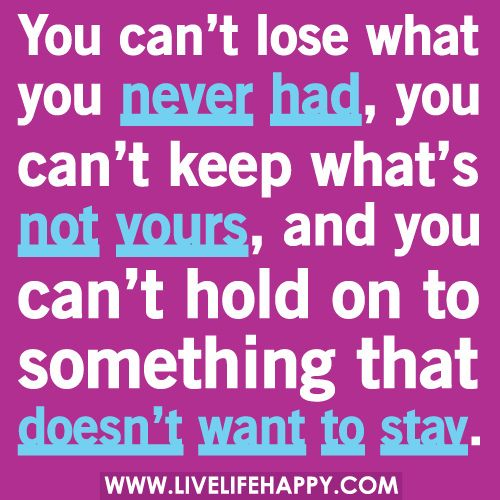 You Can't Lose What You Never Had