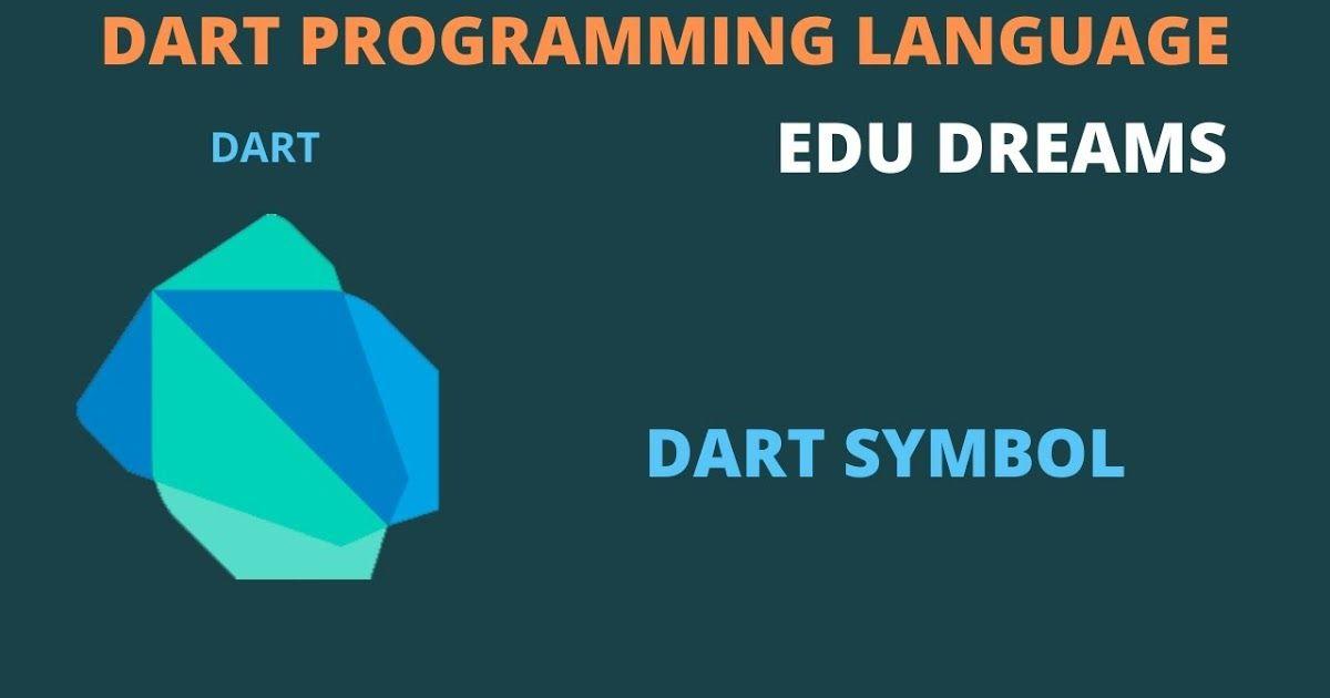 What Is Symbol In Dart Language ما هو الرمز في لغة دارت Dart Programming Language Language What Are Symbols