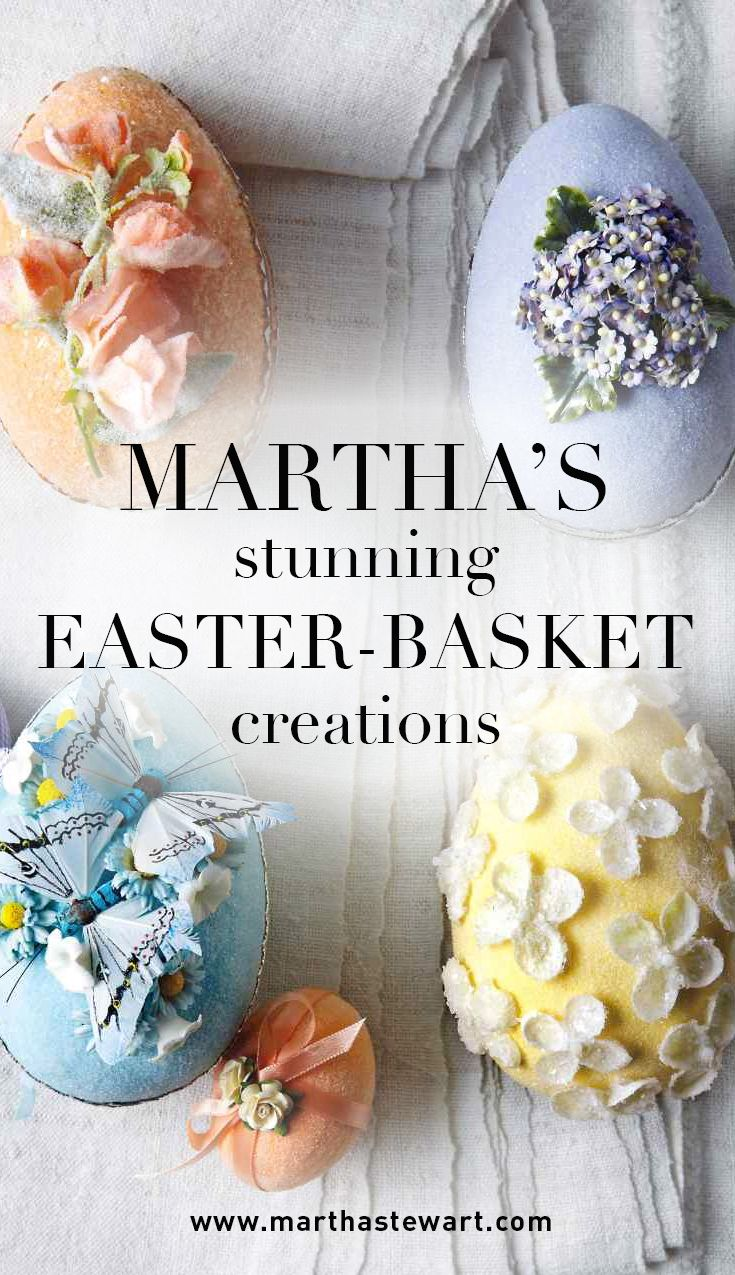 Martha's Stunning Easter-Basket Creations | Martha Stewart Living - For years Kevin Sharkey has been crafting original Easter baskets for Martha. Get inspired by his most stunning creations, featuring shimmering eggs, velveteen rabbits, gilded flowers and more.