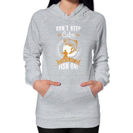 DONT KEEP CALM FISH Hoodie (on woman)
